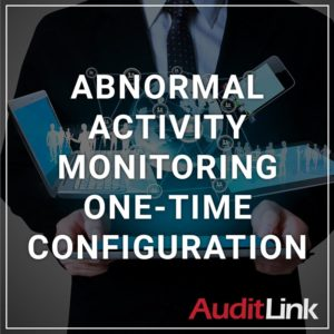Abnormal Activity Monitoring One-Time Configuration