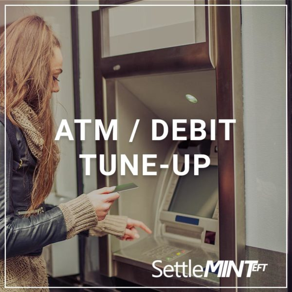 ATM/Debit Card Tuneup