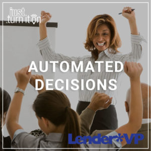 Automated Decisions - a service by Lender*VP