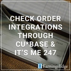 Check Order Integrations Through CU*BASE & It's Me 247