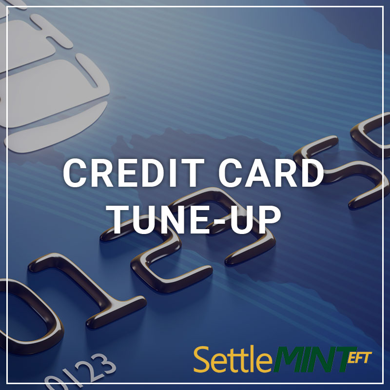 Credit Card Tune-Up - a service by SettleMINT EFT