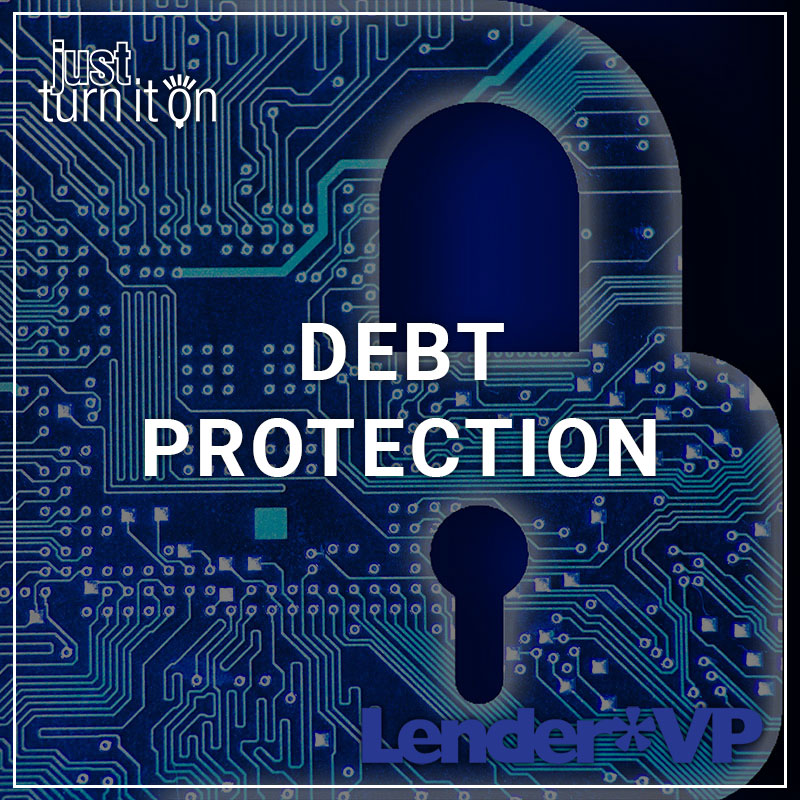 Debt Protection - a service by Lender*VP