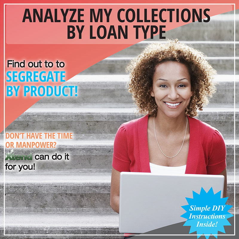 Analyzing My Collections by Loan Type
