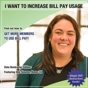 I Want to Increase Bill Pay Usage