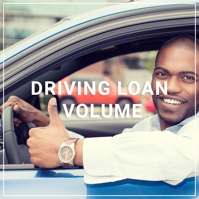 Driving Loan Volume