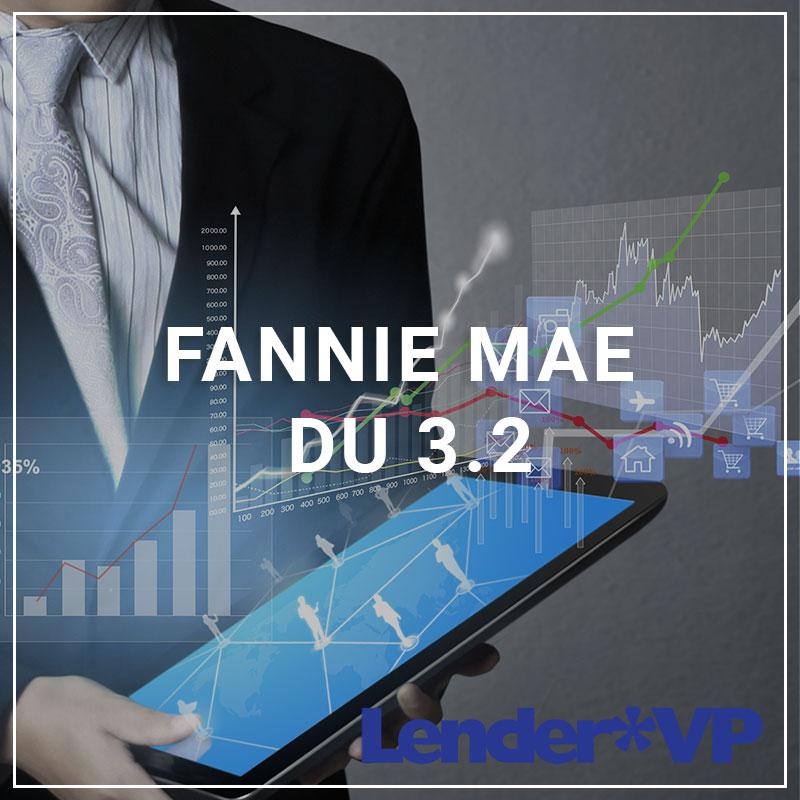 Fannie Mae DU 3.2