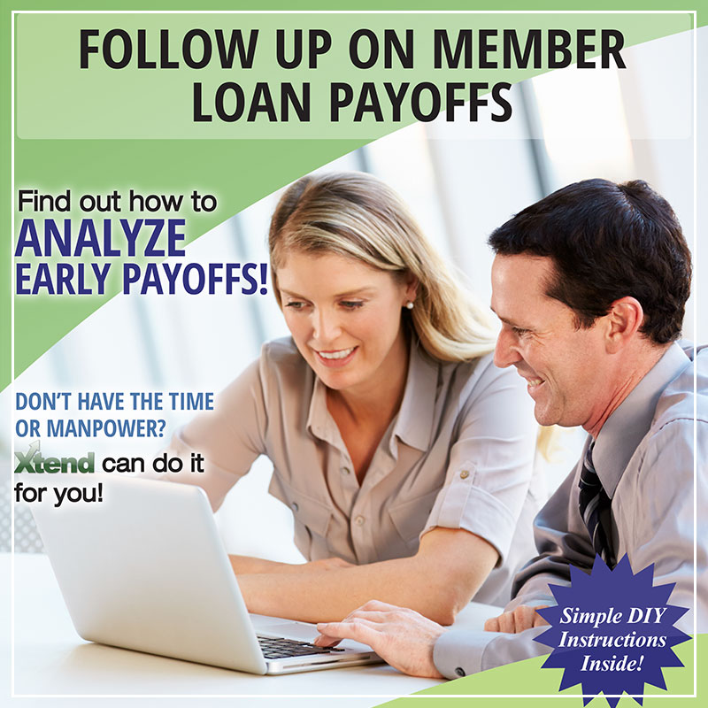 Follow Up On Member Loan Payoffs