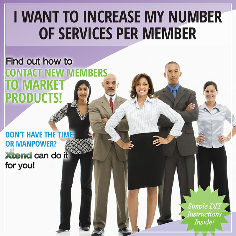 I Want to Increase My Number of Services per Member