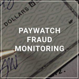 PayWatch Fraud Monitoring