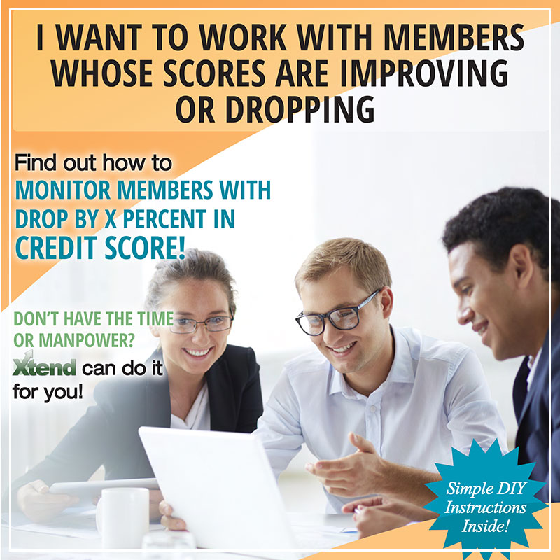 I Want to Work with Members Whose Scores are Improving or Dropping
