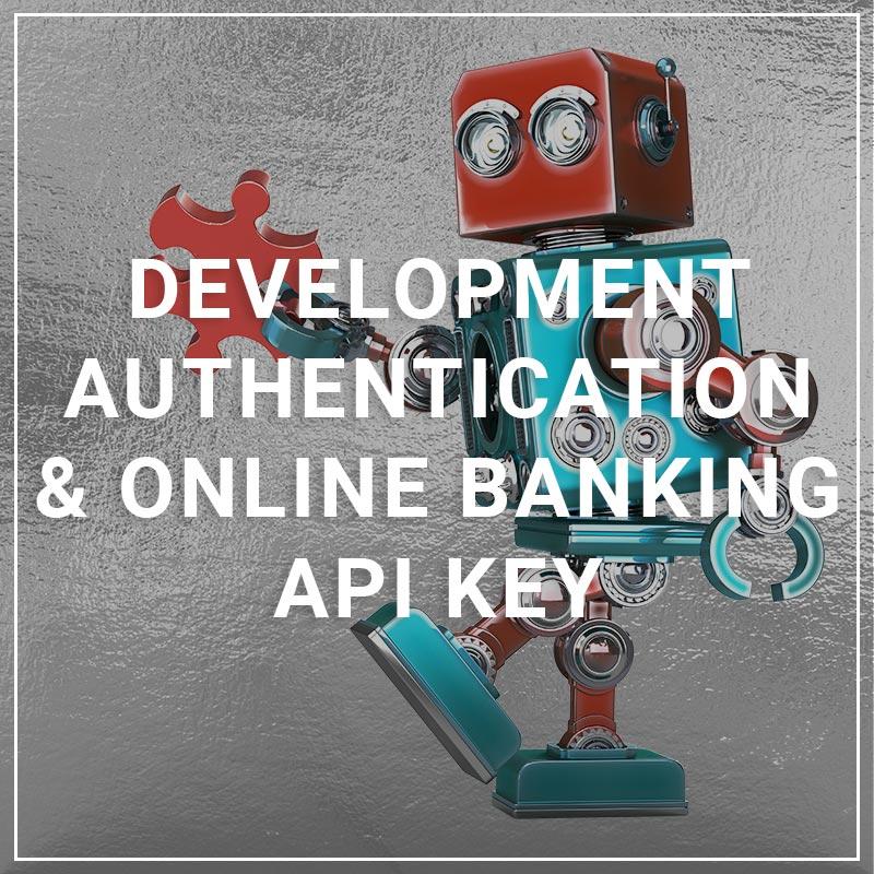 Development Authentication & Online Banking API Key