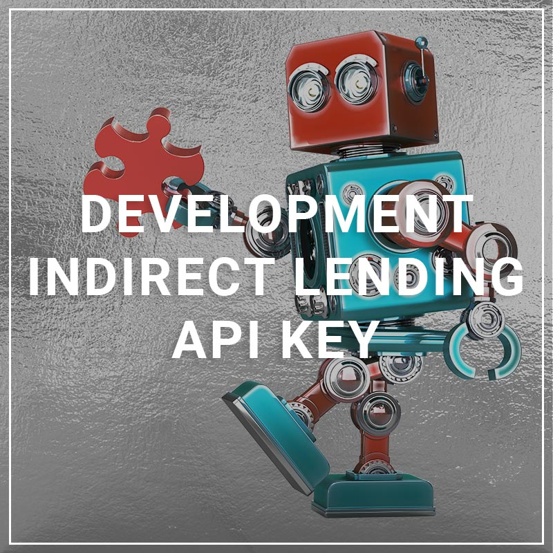Developement Indirect lending API Key