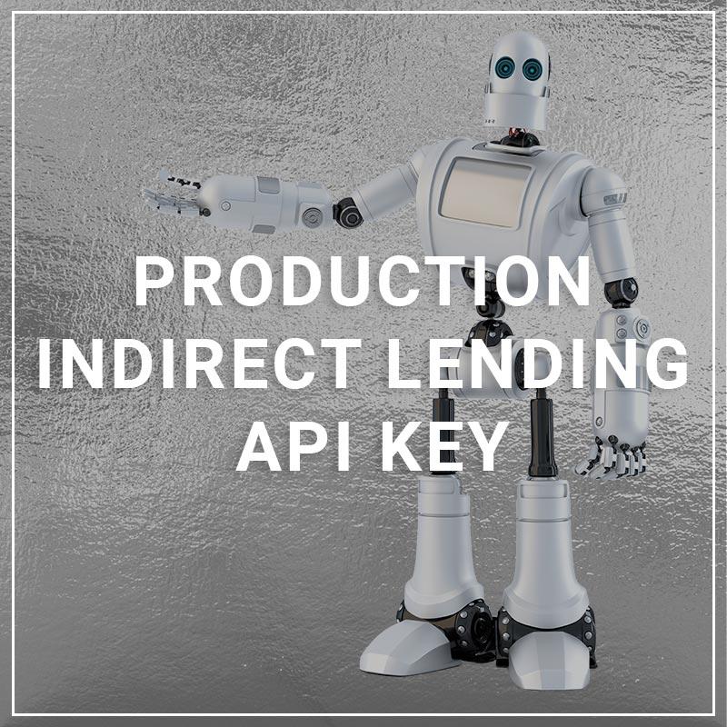 production Indirect lending API Key