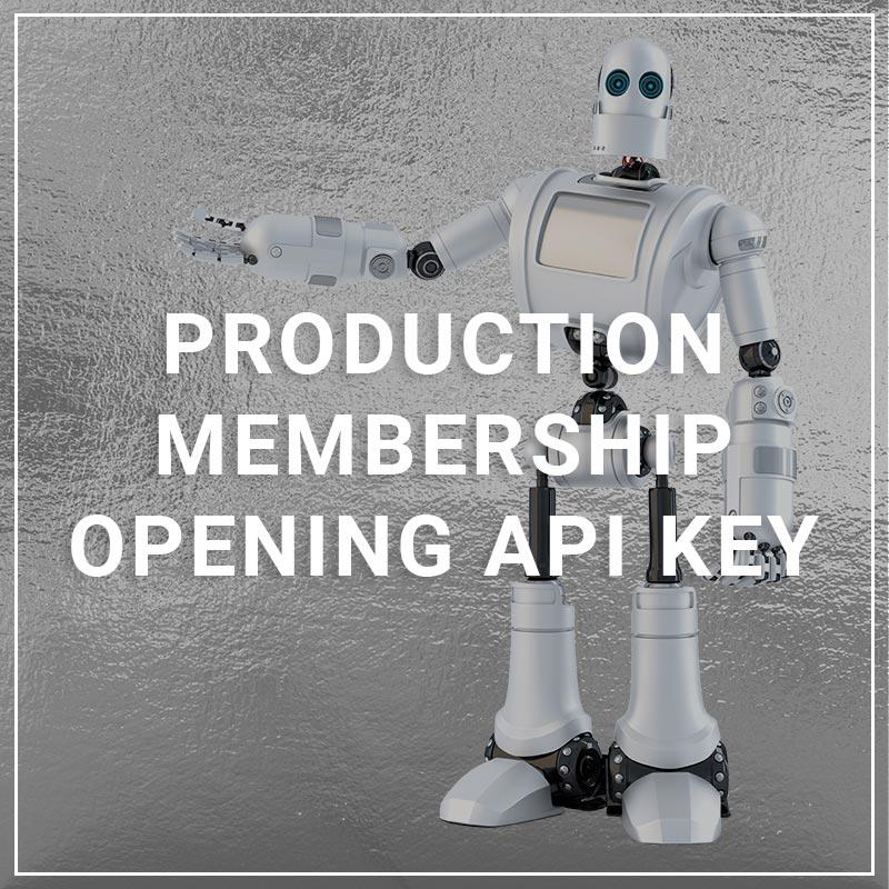 Production Membership Opening API Key