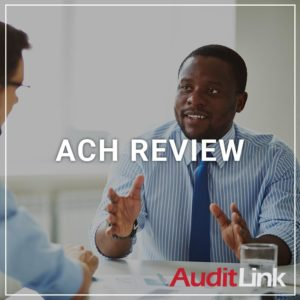 ACH Review - a service by AuditLink