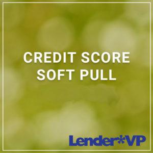 Credit Score Soft Pull