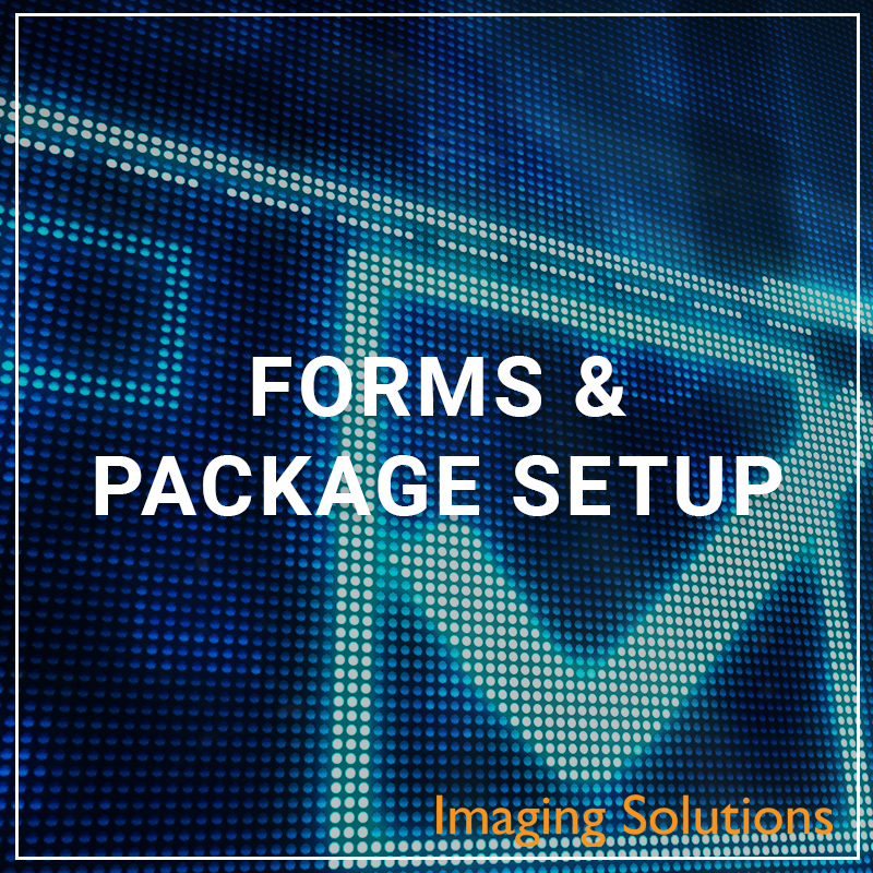 Forms & Packages Setup - a service by Imaging Solutions