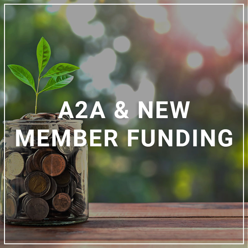 A2A & New Member Funding