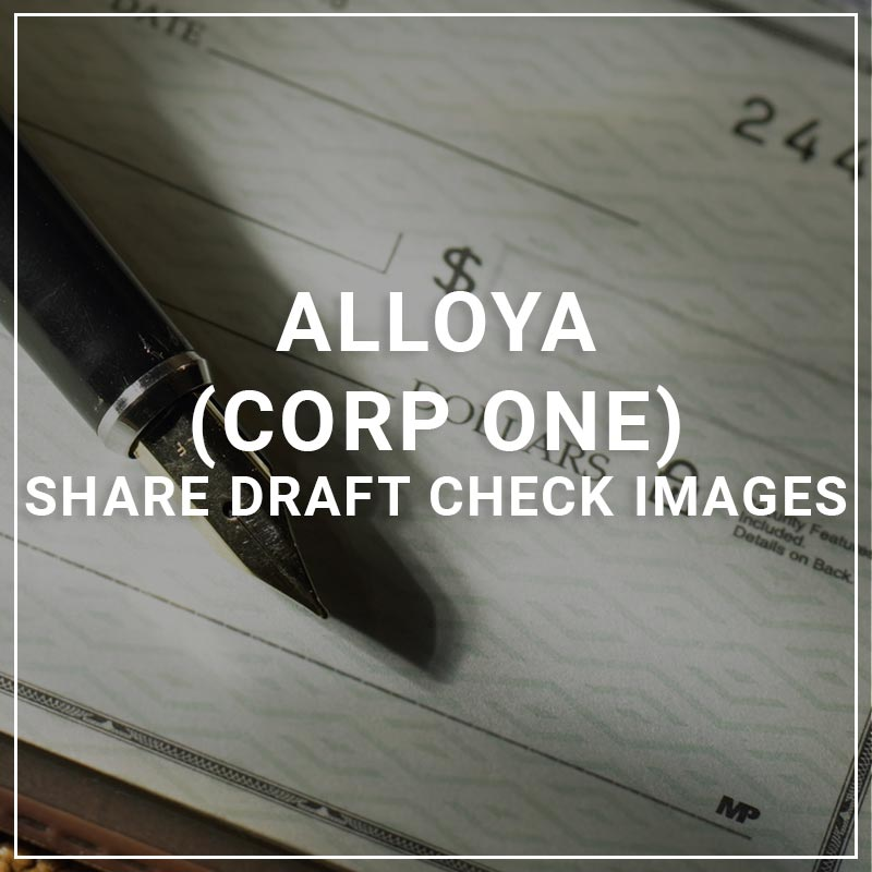 Alloya Corp One Share Draft Check Images