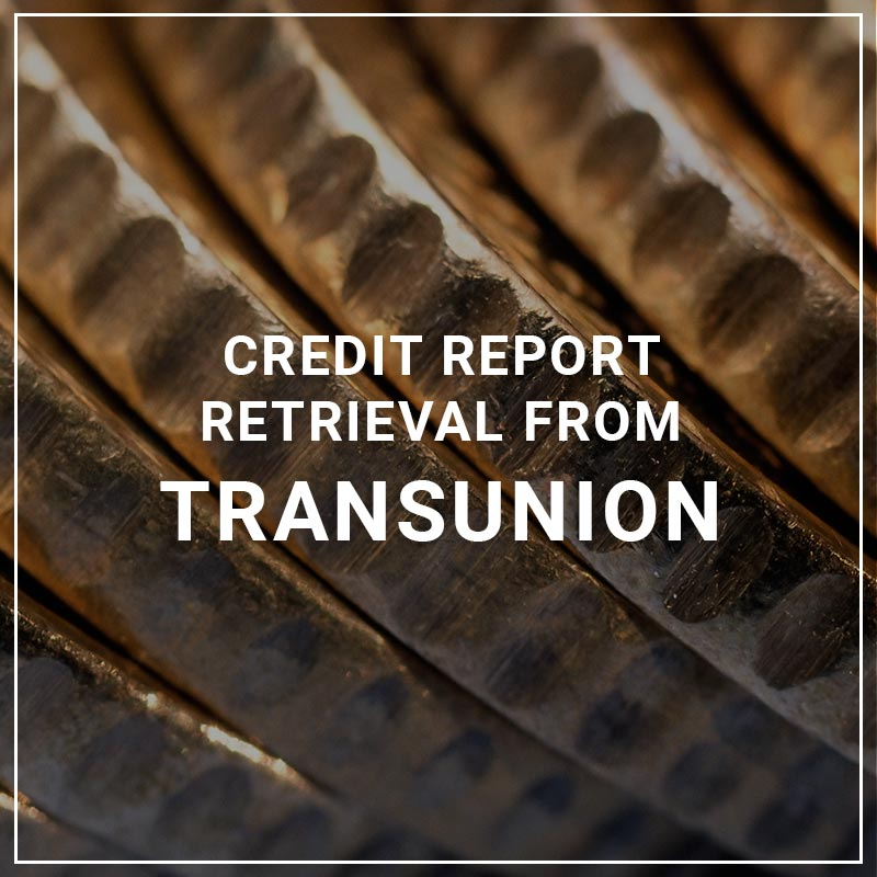Credit Report Retrieval from TransUnion