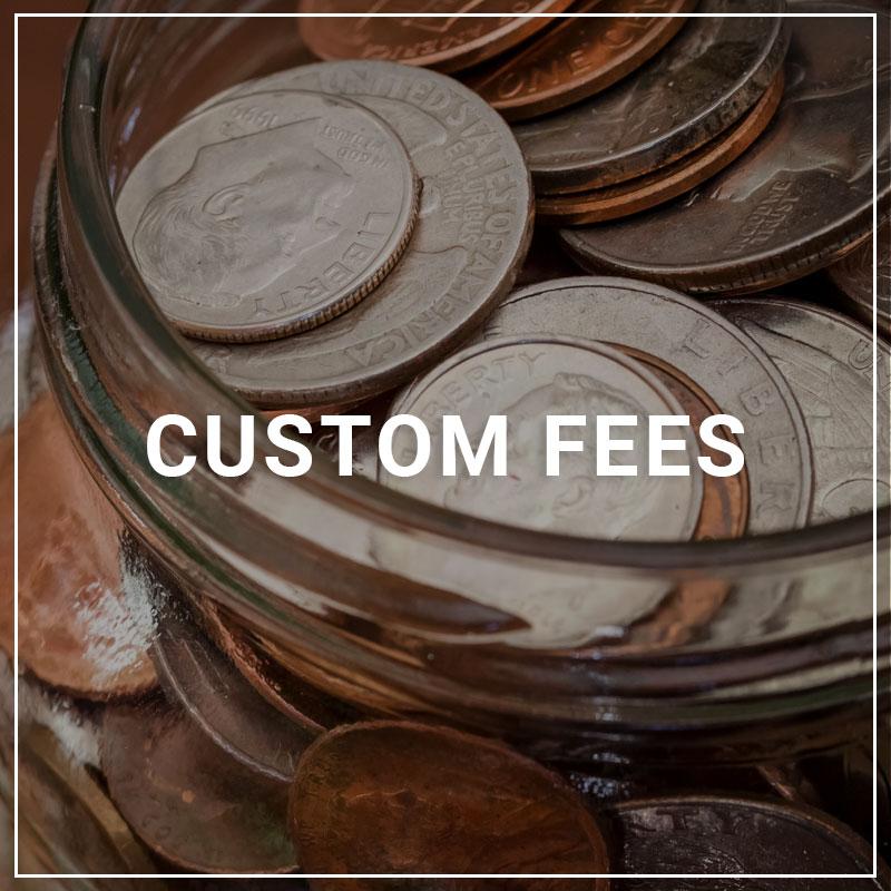 Custom Fees