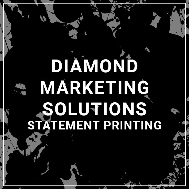 Diamond Marketing Solutions Statement Printing