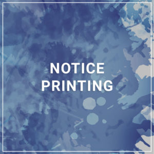 Notice Printing