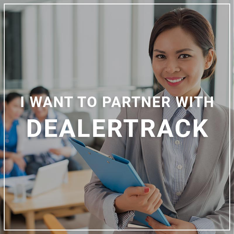 I Want to Partner with DealerTrack