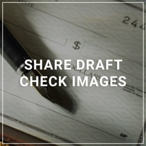 Share Draft Check Images