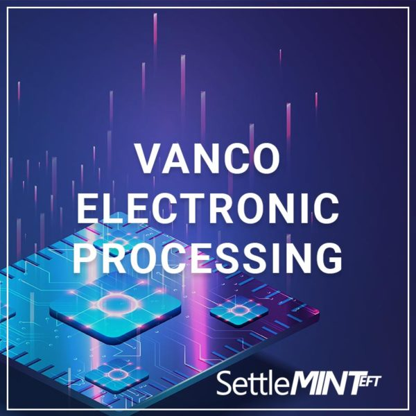 Vanco Electronic Processing