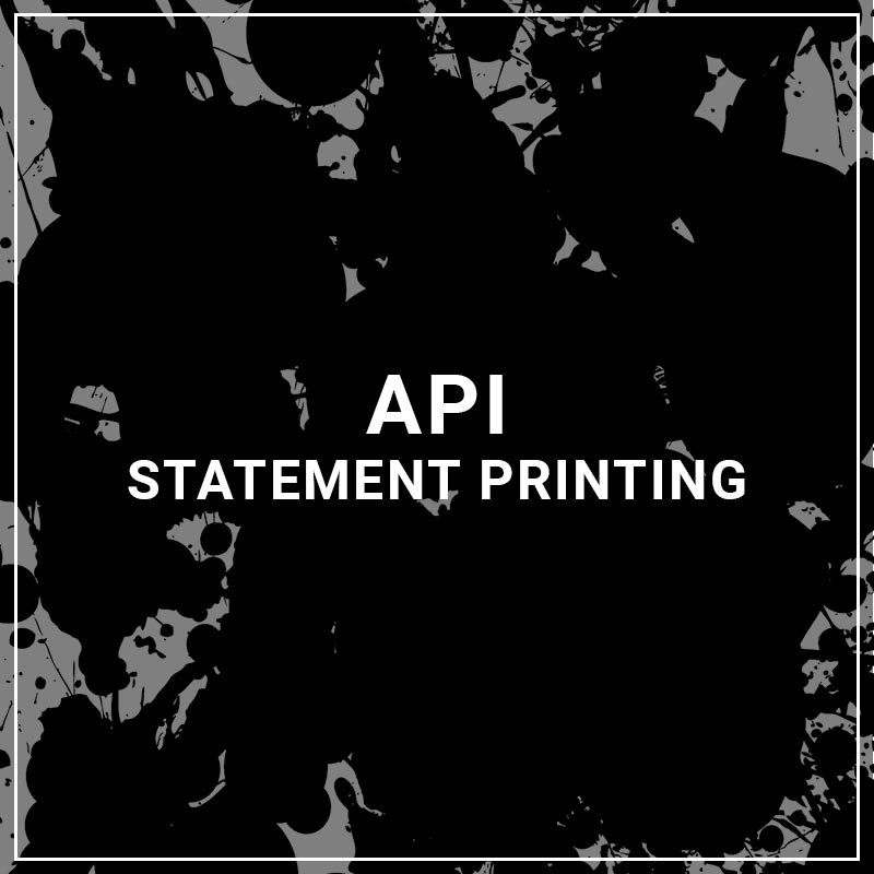 API Statement Printing