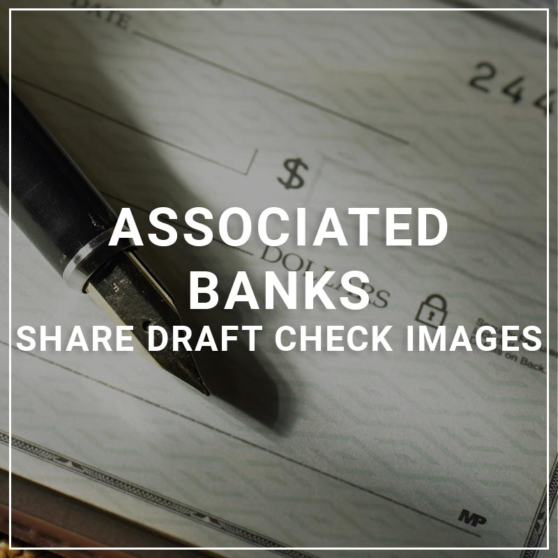 Associated Banks Share Draft Check Images