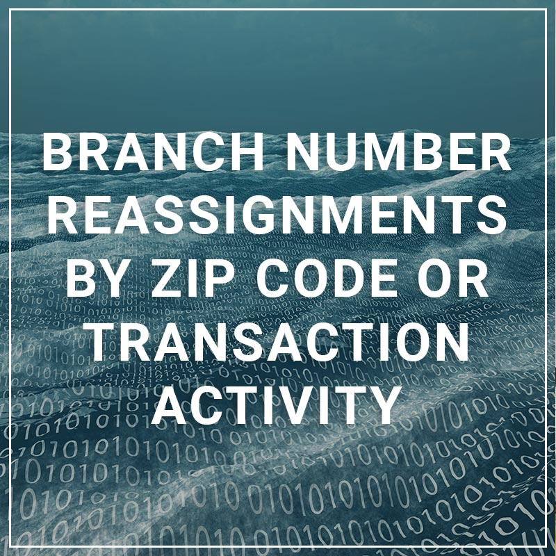 Branch Number Reassignments