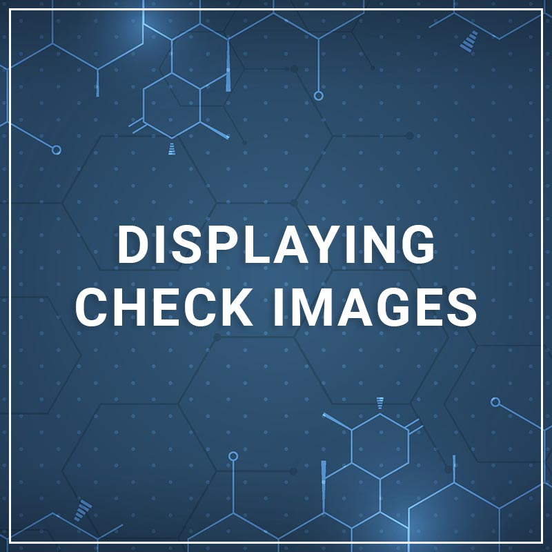 Displaying Check Images
