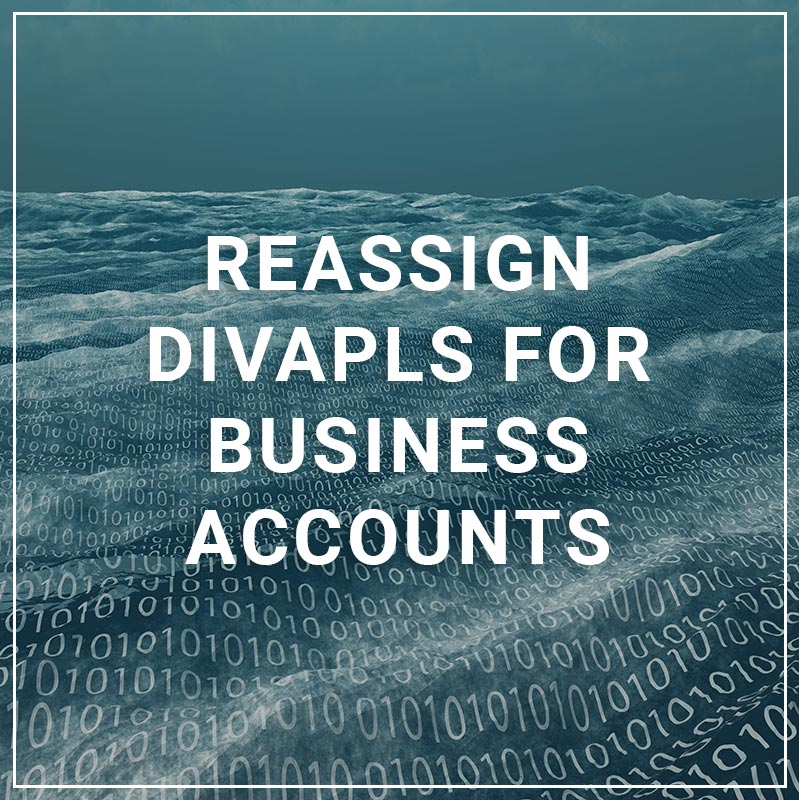 Reassign DivApls for Business Accounts