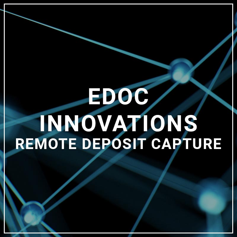 eDoc Innovations Remote Deposit Capture