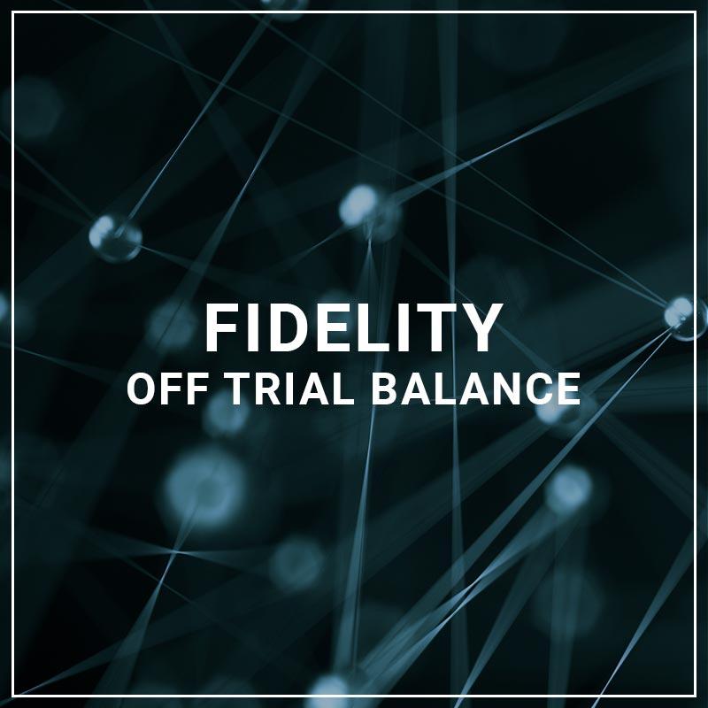 Fidelity Off Trial Balance