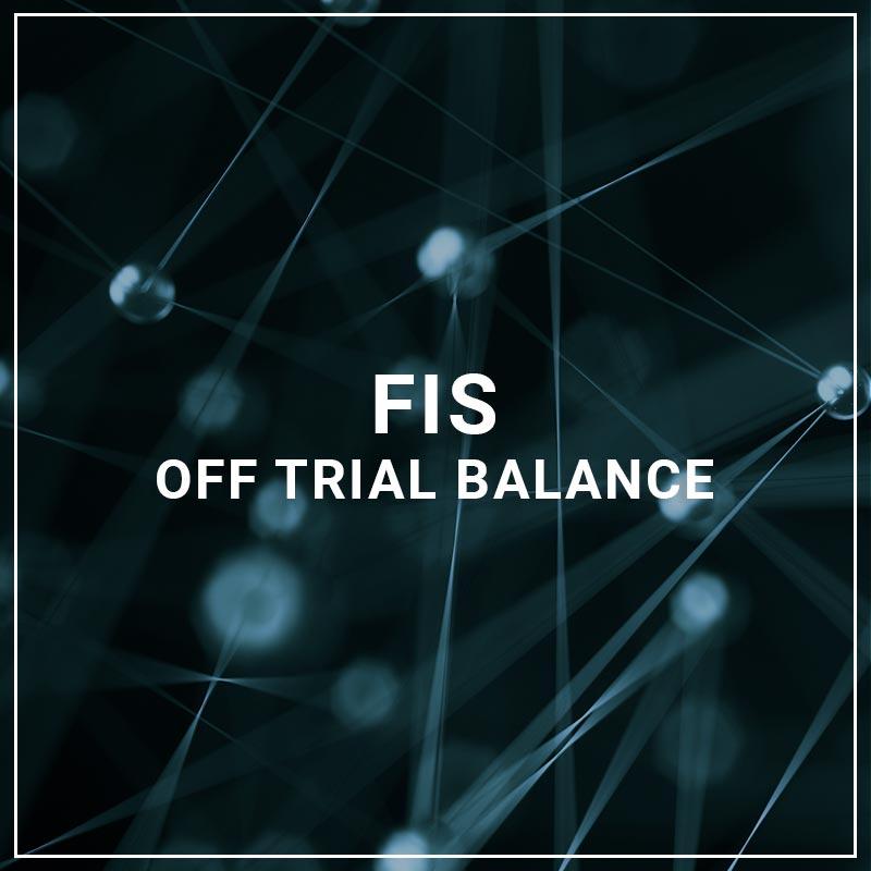 FIS Off Trial Balance