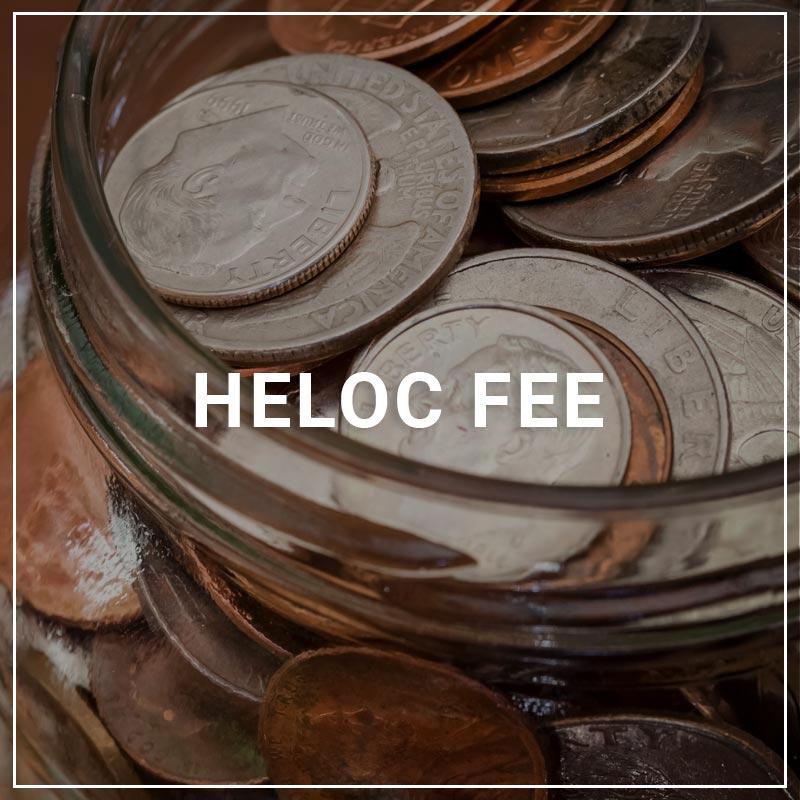 HELOC Fee
