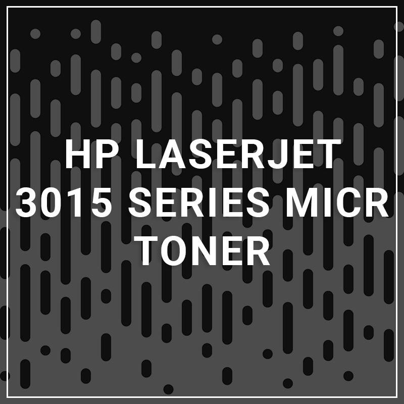 HP LaserJet 3015 Series MICR Toner