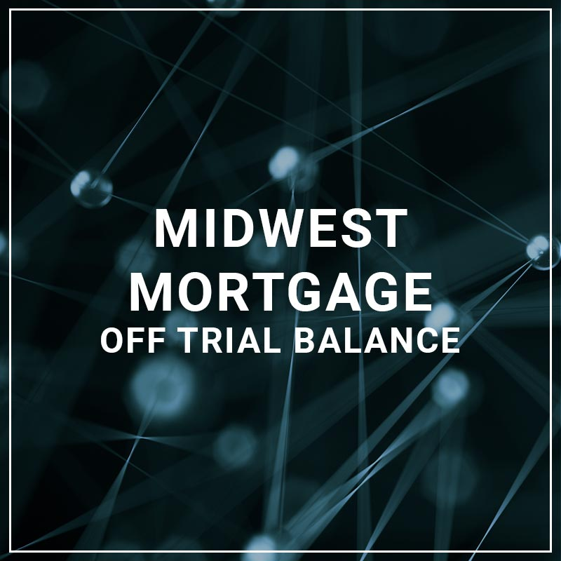 Midwest Mortgage Off Trial Balance