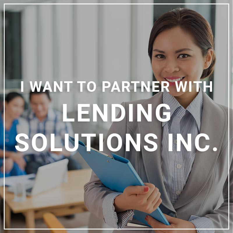 I Want to Partner With Lending Solutions Inc.