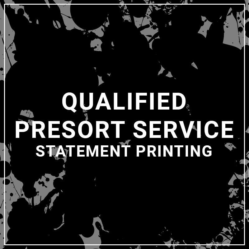 Qualified Presort Service Statement Printing
