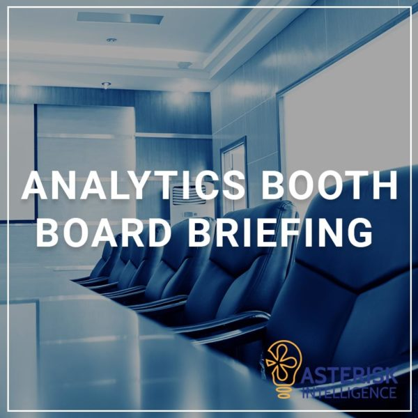Analytics Booth Board Briefing