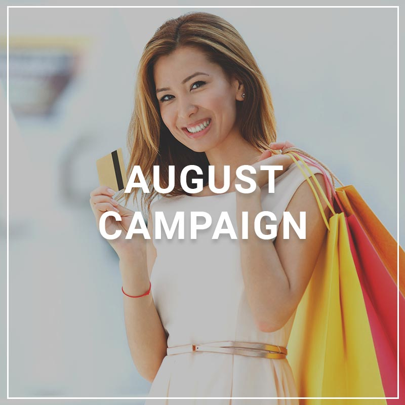 August 2018 Campaign