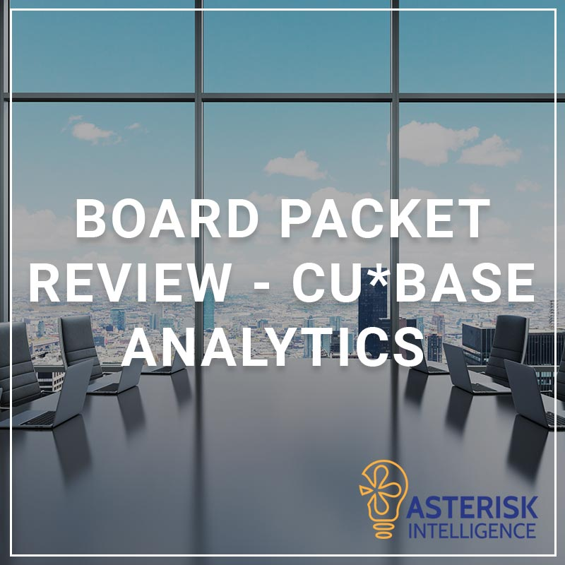 Board Packet Review - CU*BASE Analytics