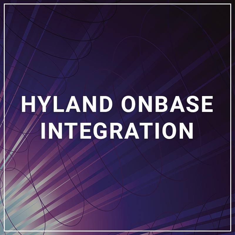 Hyland OnBase Integration