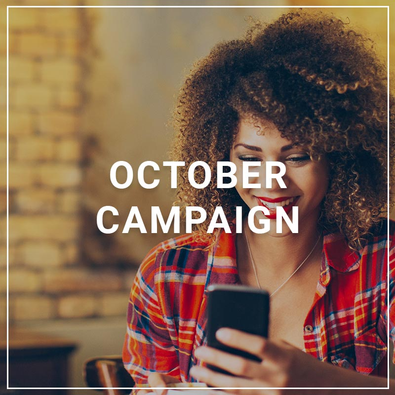 October 2018 Campaign