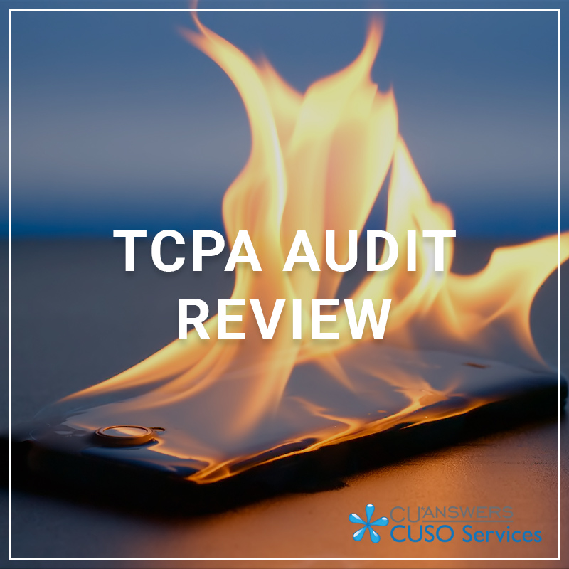 TCPA Audit Review - a service by CUSO Services