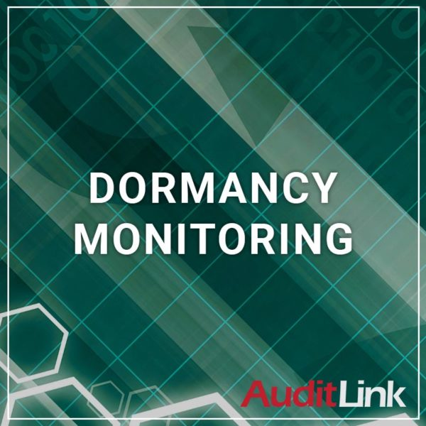 Dormancy Monitoring - a service by AuditLink